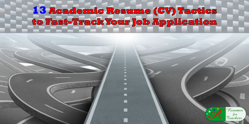13 Academic Resume (CV) Tactics