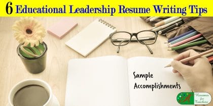 6 educational leadership resume writing tips