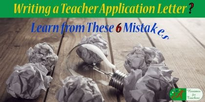 writing a teacher application letter learn from these 6 mistakes