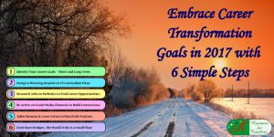 embrace career transformation goals in 2017 with 6 simple steps