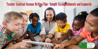 teacher assistant resume writing tips sample accomplishments and keywords