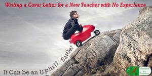 writing a cover letter for a new teacher with no experience