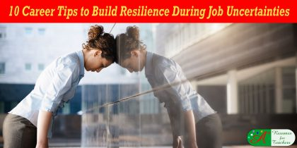 Career Tips to Build Resilience During Job Uncertainties