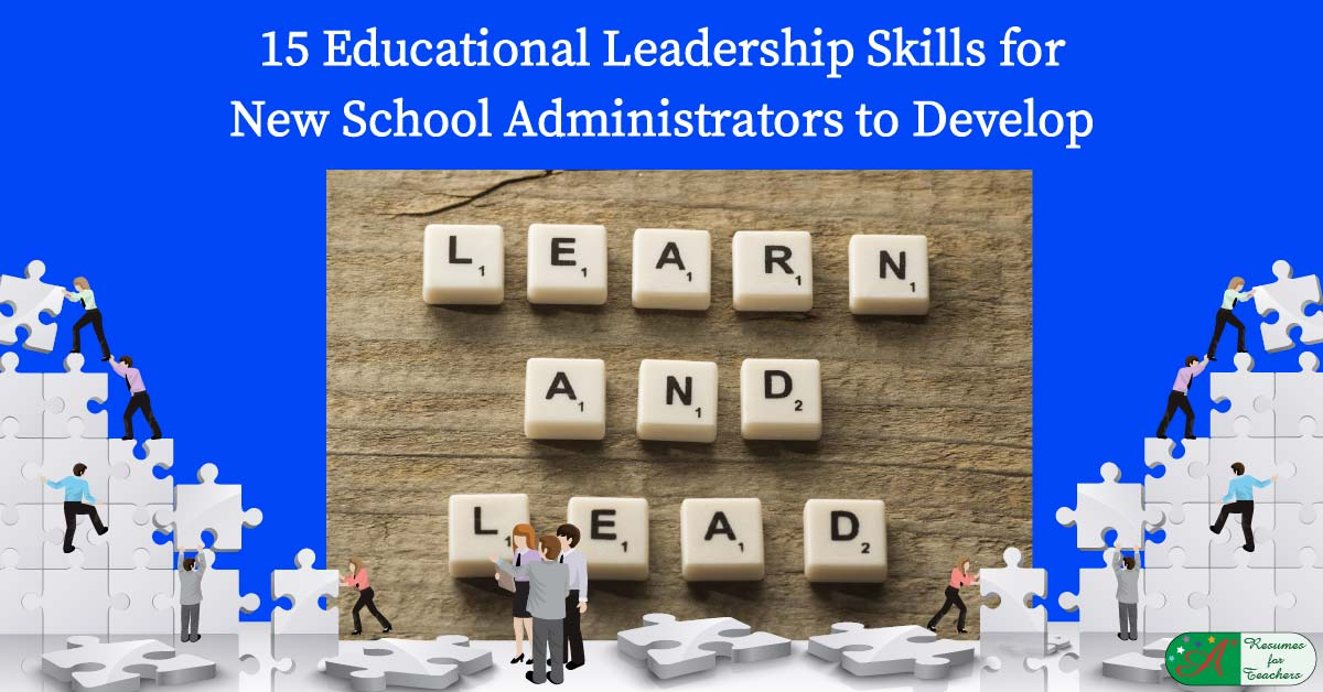 15 educational leadership skills for new school administrators