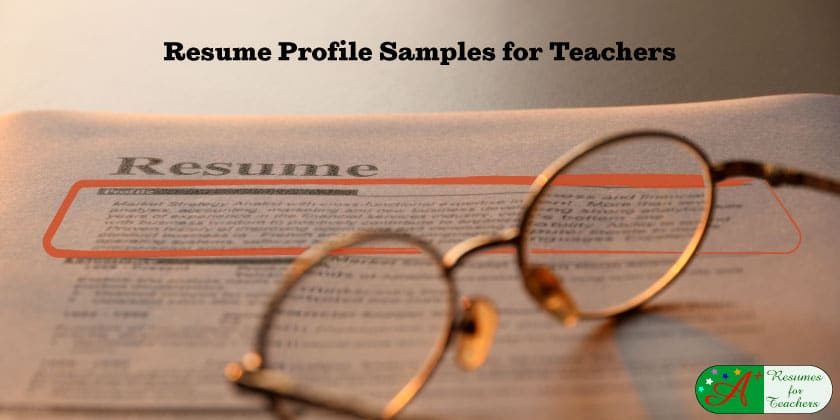 Resume Profile Samples for Teachers