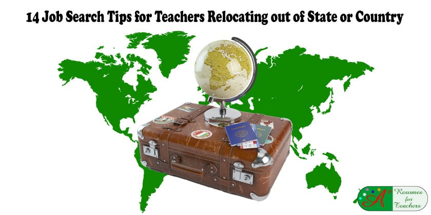 14 Job Search Tips for Teachers Relocating out of State or Country