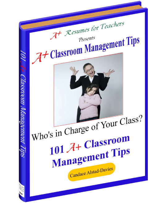101 A+ Classroom Management Tips  Resumes For Teachers