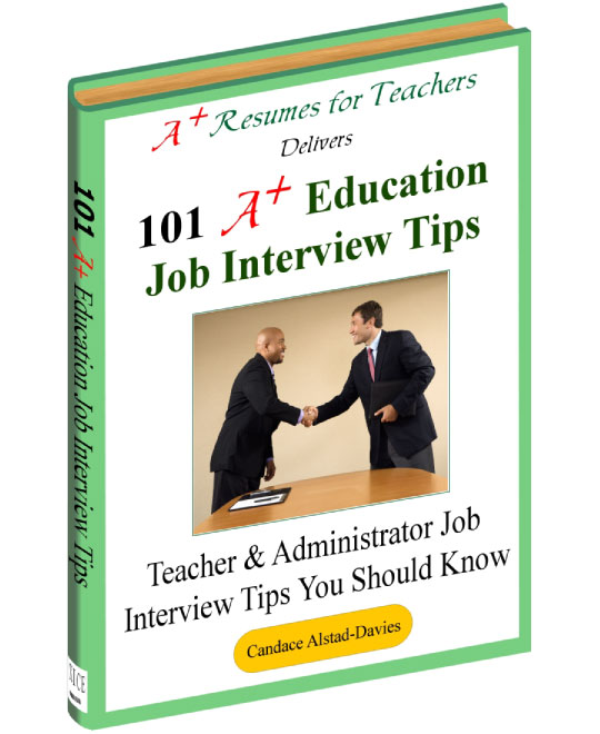 101 A+ Education Job Interview Tips ebook