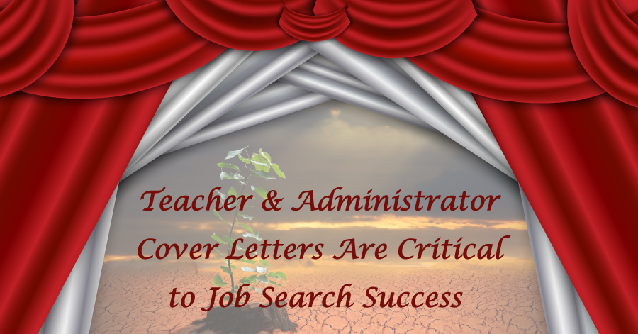 A Stage Showing - Cover Letters Are Critical to Job Search Success
