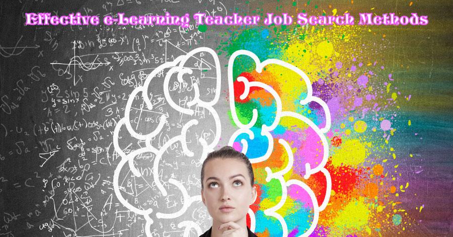 Effective e-Learning Teacher Job Search Methods