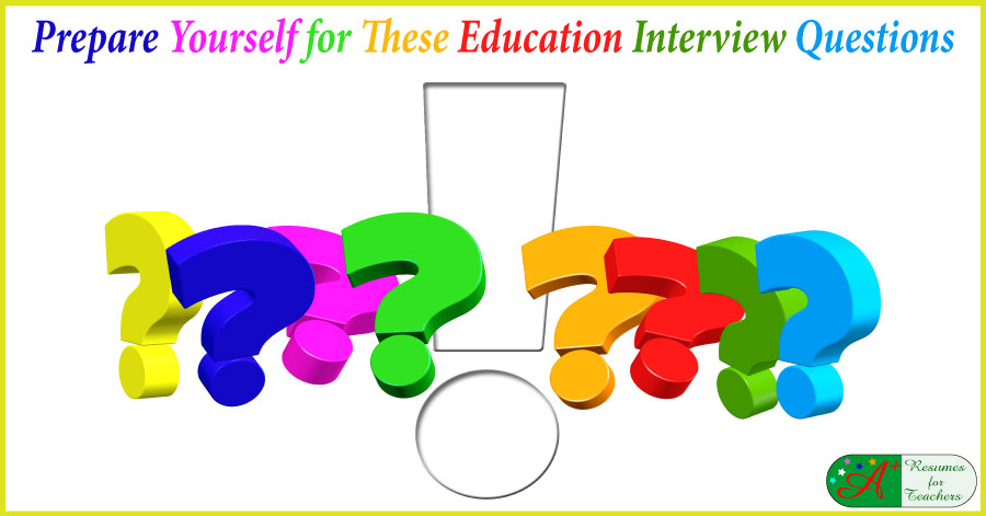Education Interview Questions