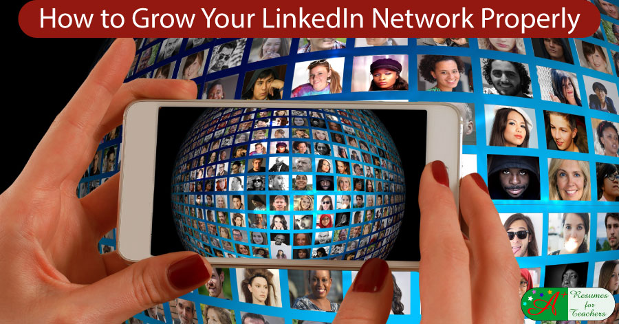 How to Grow Your LinkedIn Network Properly