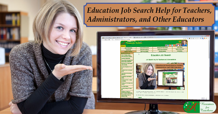 Education Job Search Help For Teachers And Administrators Education Job Search Help For Teachers
