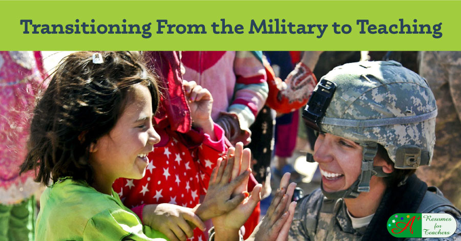 Transitioning From the Military to Teaching