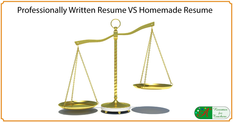 Professionally Written Resume VS Homemade Resume