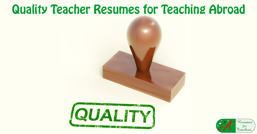 Quality Teacher Resumes for Teaching Abroad