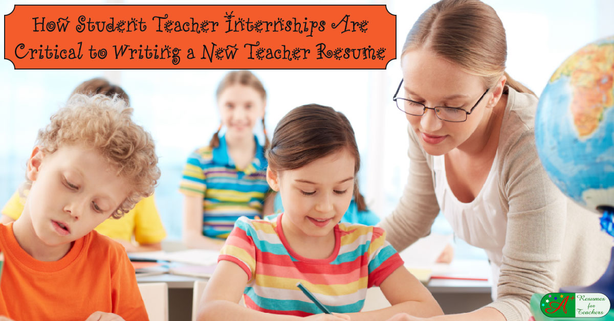 how to use student teacher internship experience in new