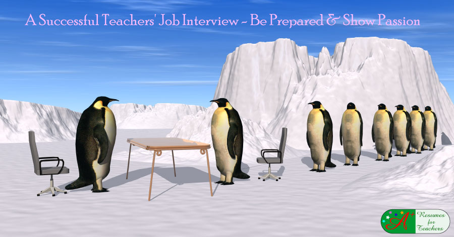 A Successful Teachers Job Interview - Be Prepared and Show Passion