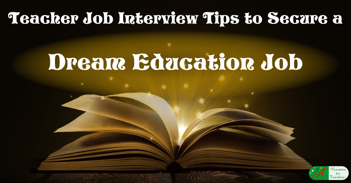 Teacher Job Interview Tips To Secure A Dream Education Job  Job Interview Tips