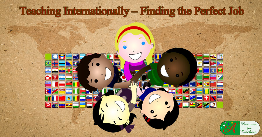 Teaching Internationally – Finding the Perfect Job