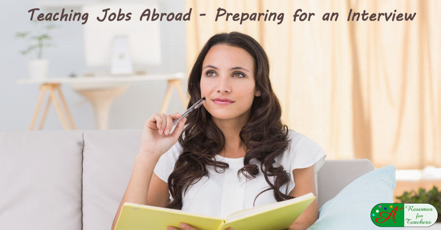 Teaching Jobs Abroad - Preparing for an Interview