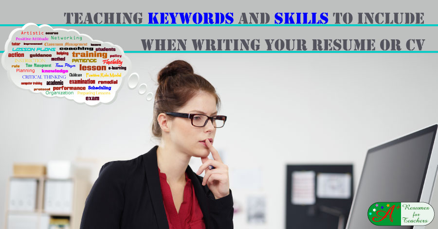 Keywords and Skills to Include When Writing Your Resume or CV