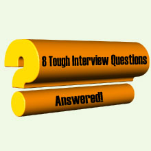 A Question mark with words 8 tough interview questions answered