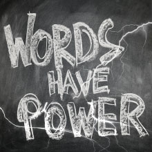 Chalk board saying words have power